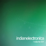 Indian Electronica Vol 1
